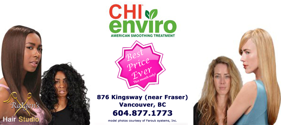CHI Enviro American Smoothing Treatment is a revolutionary safe treatment. It eliminates up to 95% of frizz while making curly hair more manageable. It instantly adds amazing shine, silkiness and condition to the hair. Hair by Raigen Super Sale $100 - $150 for a limited amount of time in Vancouver, BC, Canada.